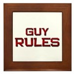 guy rules Framed Tile
