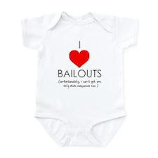 I Love Bailouts Infant Bodysuit
