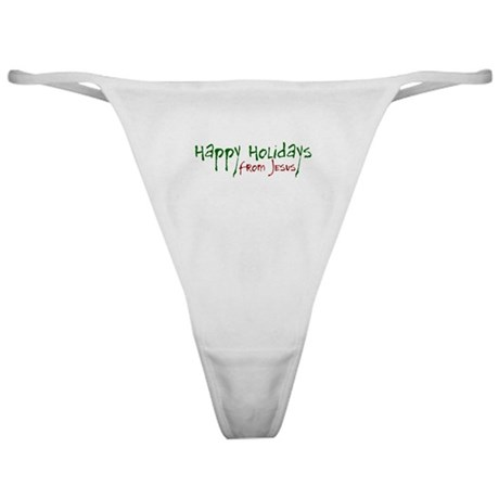 Happy Holidays from Jesus Classic Thong