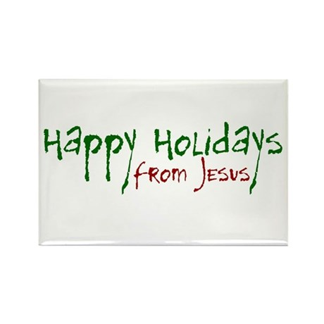 Happy Holidays from Jesus Rectangle Magnet