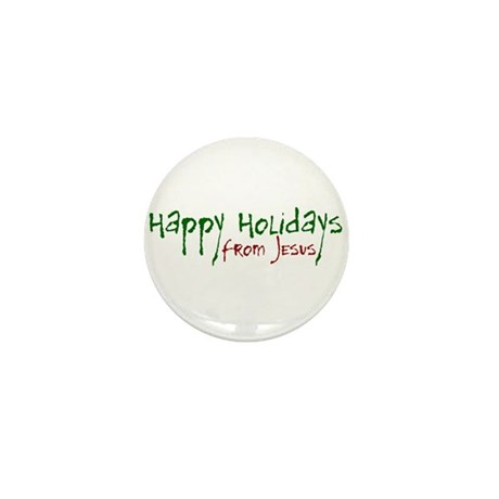 Happy Holidays from Jesus Mini Button