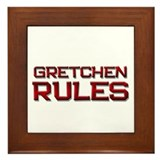 gretchen rules Framed Tile