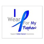 Colon Cancer Nephew Small Poster
