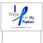 Colon Cancer Nephew Yard Sign