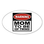 Mom To Be Twins Oval Sticker