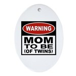 Mom To Be Twins Oval Ornament