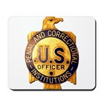 Federal Prison Officer Mousepad