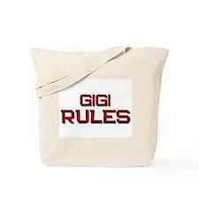 gigi rules Tote Bag