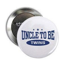 "Uncle To Be Twins 2.25"" Button"