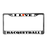 I Love Rackquetball License Plate Frame