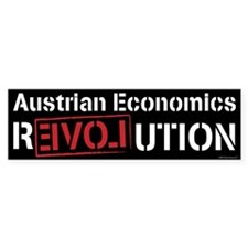 Austrian Economics Revolution Bumper Sticker
