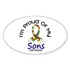 Proud Of My Autistic Sons 1 Oval Sticker (10 pk)