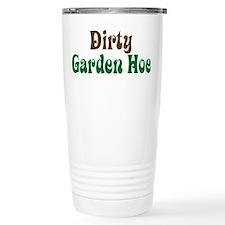 Dirty Garden Hoe Ceramic Travel Mug