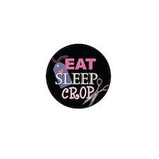 Eat Sleep Crop Mini Button (10 pack)