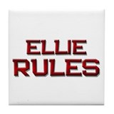 ellie rules Tile Coaster