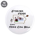 "Stormer Fever 3.5"" Button (10 pack)"