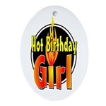 Hot Birthday Girl Oval Ornament