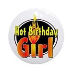 Hot Birthday Girl Ornament (Round)