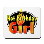 Hot Birthday Girl Mousepad