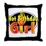 Hot Birthday Girl Throw Pillow