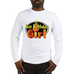 Hot Birthday Girl Long Sleeve T-Shirt