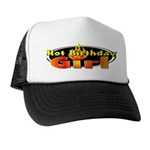 Hot Birthday Girl Trucker Hat
