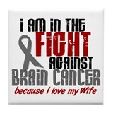In The Fight WIFE Brain Cancer Tile Coaster