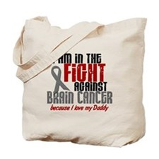 In The Fight DADDY Brain Cancer Tote Bag