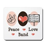 Peace Love Band Mousepad