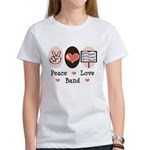 Peace Love Band Women's T-Shirt