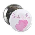 Pink Hearts Bride to Be 2.25