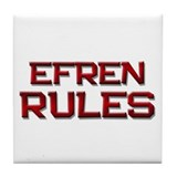 efren rules Tile Coaster