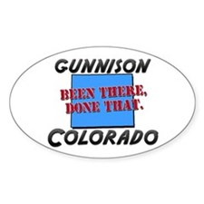 gunnison colorado - been there, done that Decal