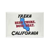 yreka california - been there, done that Rectangle
