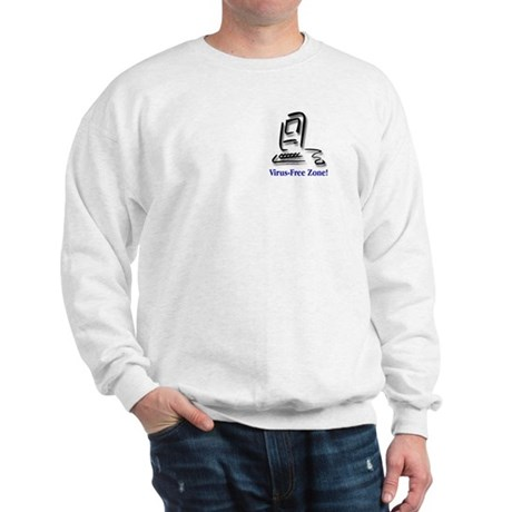 Virus-Free Zone! Sweatshirt