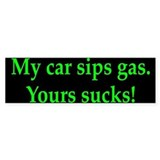 My Car Sips Bumper Bumper Sticker
