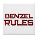 denzel rules Tile Coaster