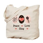 Peace Love Sing Tote Bag