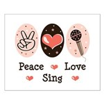 Peace Love Sing Small Poster