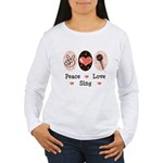 Peace Love Sing Women's Long Sleeve T-Shirt