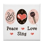 Peace Love Sing Tile Coaster