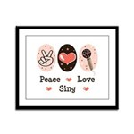 Peace Love Sing Framed Panel Print