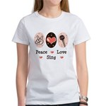 Peace Love Sing Women's T-Shirt