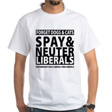 Spay & Neuter Liberals Shirt