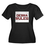 debra rules Women's Plus Size Scoop Neck Dark T-Sh