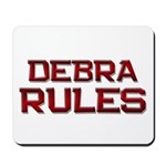 debra rules Mousepad