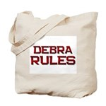 debra rules Tote Bag