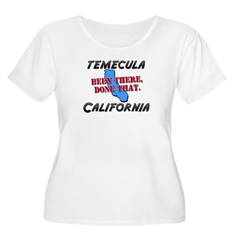 temecula california - been there, done that Women'