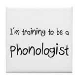 I'm training to be a Phonologist Tile Coaster