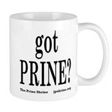 Got Prine? Coffee Mug